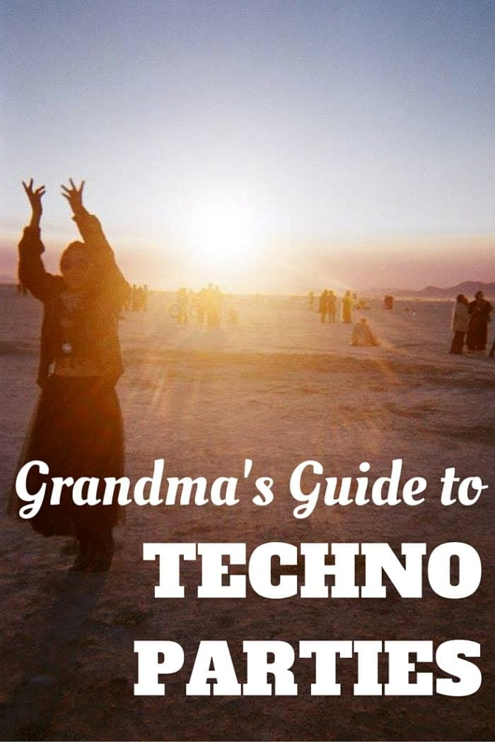 Grandma's Guide to Techno Parties