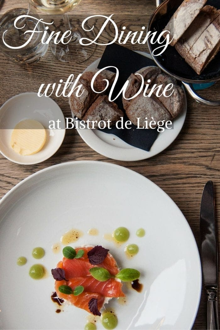 Fine Dining with Wine at Bistrot de Liège
