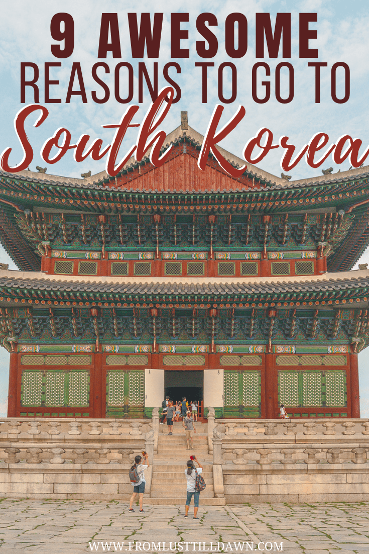 best reasons to go to south korea