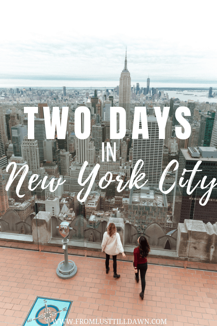 Travel blogger and New Yorker, Sarah Kim of Lust 'Till Dawn, shares her guide for two days in New York City.