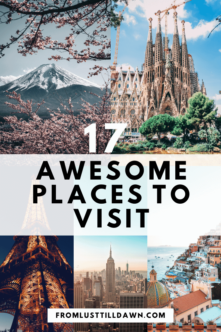 """Pinterest Pin with five images of different places listed in the article,  and the text """"17 Awesome Places to visit"""" on top. URL on the bottom of the photo is: fromlusttilldawn.com"""