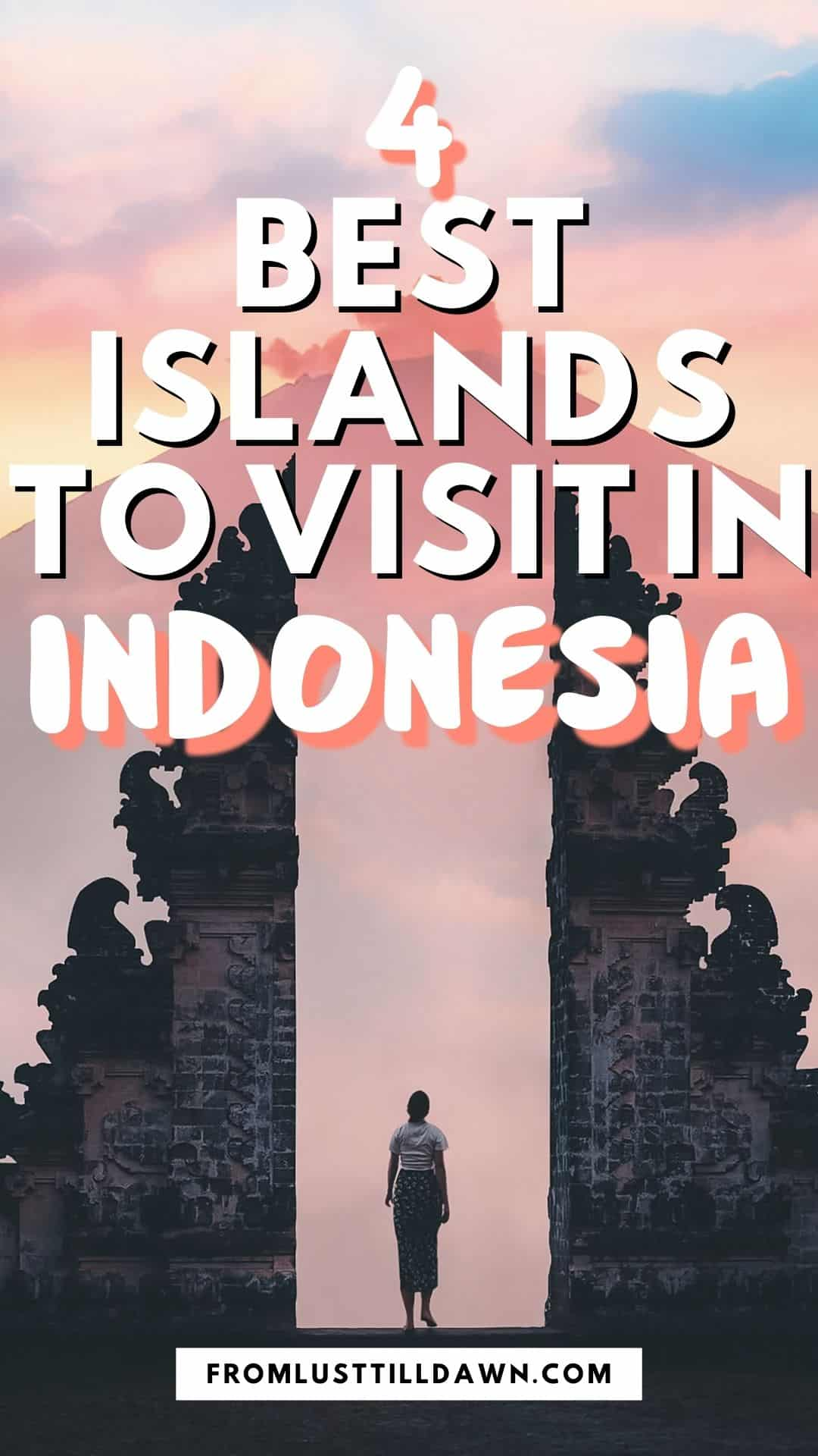 This is a Pinterest graphic promoting a blog post on the best islands to visit in Indonesia.